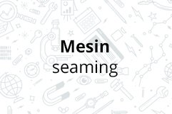 Mesin seaming